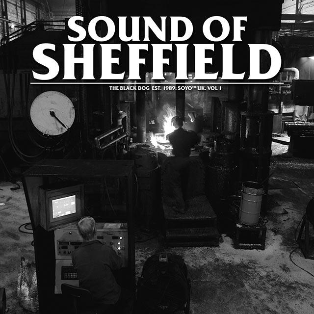 TheBlackDog_SoundOfSheffieldVol01_web