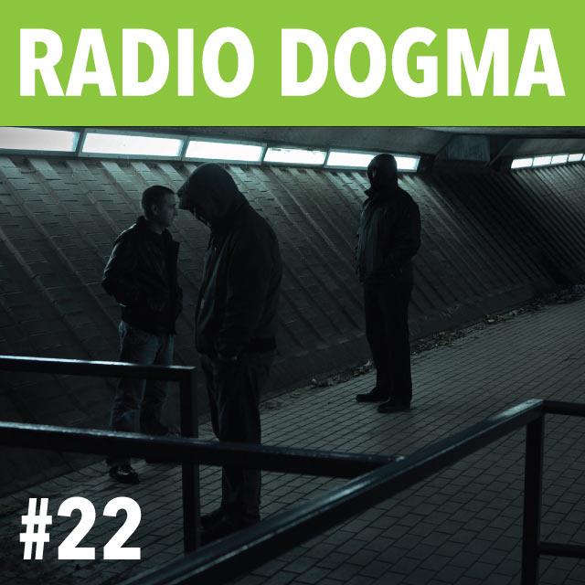 Radio-Dogma 22
