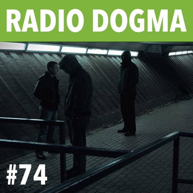 Radio Dogma 74